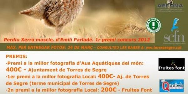 10è CONCURS DE FOTOGRAFIA DE NATURA Aquest any l'hem aplaçat per tant serà CONVOCATÒRIA 2013 - 2014 // 10º CONCURSO DE FOTOGRAFIA DE NATURALEZA