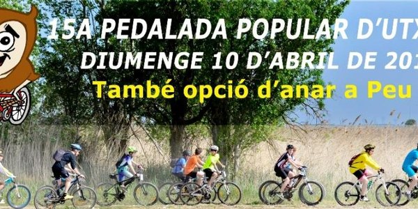 PEDALADA POPULAR D'UTXESA - DIUMENGE 10 D'ABRIL