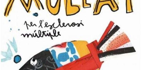 2016 - MULLA'T per l'ESCLEROSI MULTIPLE