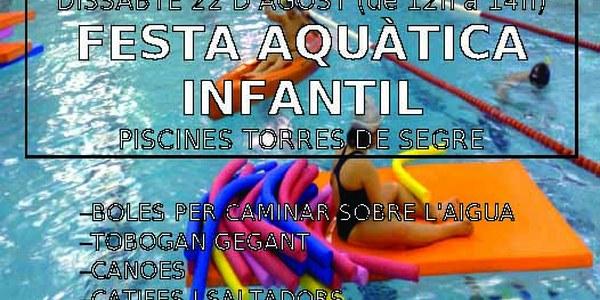 FESTA AQUÀTICA INFANTIL A LES PISCINES MUNICIPALS EL DISSABTE 22 D'AGOST (d'12h a 14h)