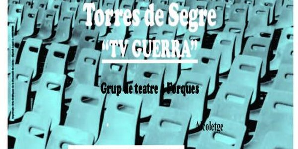 """DISSABTE 14 DE NOVEMBRE A LES 19.30 TINDRÀ LLOC L'OBRA DE TEATRE """"TV GUERRA"""""""